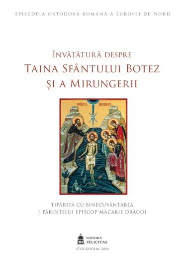 """Editura Felicitas a Episcopiei Ortodoxe Române a Europei de Nord vă prezintă broșura """"Învățătura despre Taina Sfântului Botez și a Mirungerii"""""""
