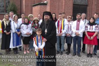 Mesajul Părintelui Episcop Macarie cu privire la Referendumul din 6-7 octombrie 2018.