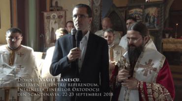 Domnul Vasile Bănescu, intervenție pentru referendum, Întâlnirea Tinerilor Ortodocși din Scandinavia, 22-23 septembrie 2018