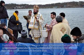 Predica PS Părinte Episcop Macarie Drăgoi al Episcopiei Europei de Nord la Odovania Praznicului Botezului Domnului, Paraclisul Centrului Episcopal din Stockholm, 14 ianuarie 2019